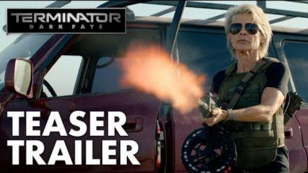 vidéo : Terminator : Dark Fate - Teaser Trailer
