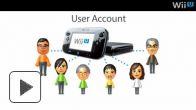 vid�o : Wii U : Gestion des comptes (Nintendo Direct du 7 novembre)