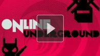 vidéo : Online Underground Episode 1