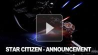 vidéo : Star Citizen Announcement Trailer