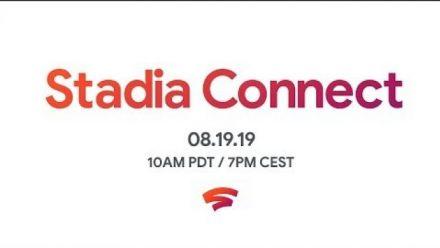 vid�o : Stadia Connect du 19 août 2019