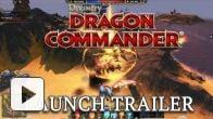 Vidéo : Dragon Commander - Trailer de lancement