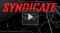 Vid�o : Syndicate - Trailer Pay Day #2 Coop