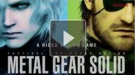 Vid�o : MGS HD Collection (PS Vita) - Trailer japonais
