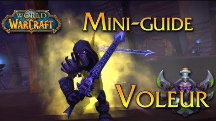vidéo : World of Warcraft - Tuto, Le Voleur