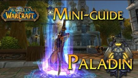 vidéo : World of Warcraft - Tuto, Le Paladin