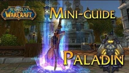 vidéo : World of Warcraft - Tuto, Le Paladin