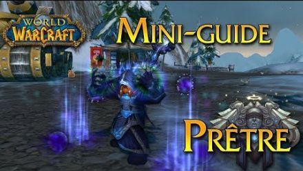 vidéo : World of Warcraft - Tuto, Le Prêtre