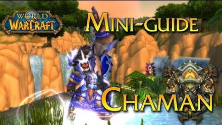vidéo : World of Warcraft - Tuto, Le Chaman