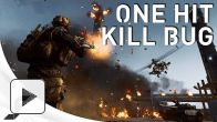 "Battlefield 4 : bug ""one-hit kill"""