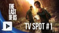 vid�o : The Last of Us : Premier spot TV (US)
