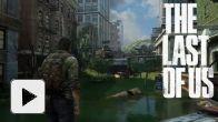 The Last of Us : 15 minutes de vidéo gameplay