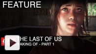 The Last of Us : Behind the scene
