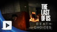 The Last of Us : Death and Choices