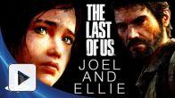The Last of Us - Making-of sur Joel et Ellie