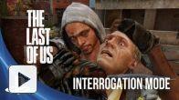 The Last of Us : Patch 1.03 - Interrogatoire