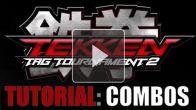 vidéo : Tekken Tag Tournament 2 : Comment faire des enchaînements