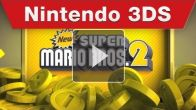 E3 - New Super Mario Bros. 2 trailer