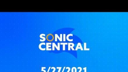 vidéo : Sonic Central - 5/27/21