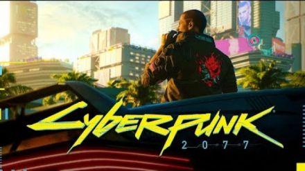 Cyberpunk 2077 : Trailer E3 2018
