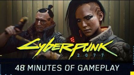 Cyberpunk 2077 : 48 minutes de gameplay en vidéo !