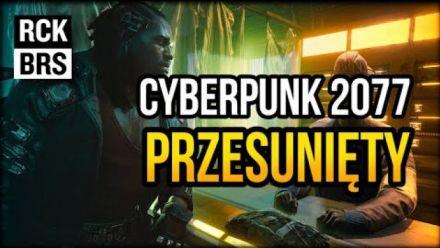 Cyberpunk 2077 - powody przesuniecia premiery