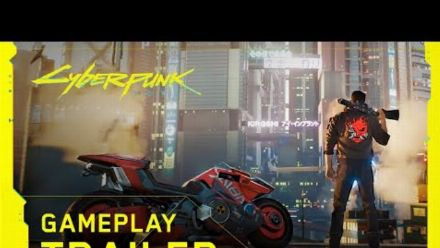 vid�o : Cyberpunk 2077 -- Official Gameplay Trailer