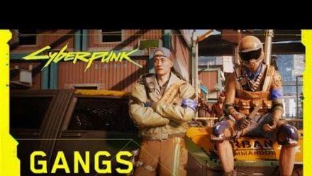 Vid�o : Cyberpunk 2077 -- Les gangs de Night City