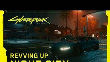 Cyberpunk 2077 - Dans les coulisses : Chauffer les moteurs à Night City