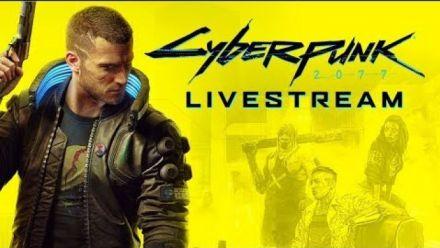 Cyberpunk 2077 : Live du 30 août 2019