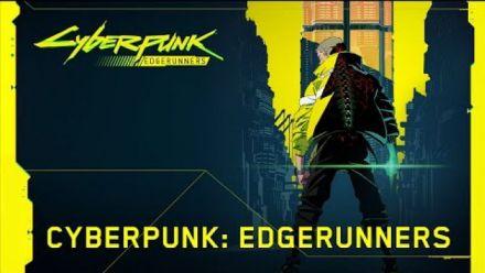 Cyberpunk : Annonce de la série animée Edgerunners