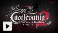 Castevania Lords of Shadow 2 : le trailer E3
