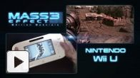 Vid�o : Mass Effect 3 Wii U : Trailer de lancement