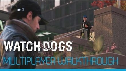 Watch Dog - 9 minutes pour le multijoueur (FR)