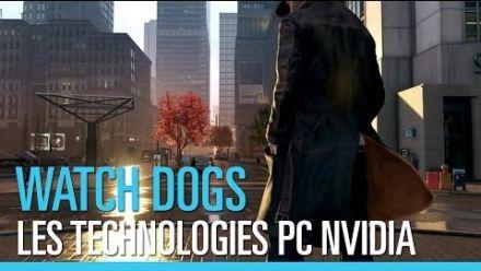 Watch_Dogs - Présentation des technologies NVIDIA