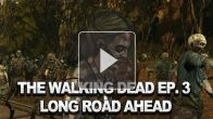Vid�o : The Walking Dead Episode 3 - Long Road Ahead - Trailer
