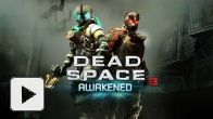 Vid�o : Dead Space 3 Awakened DLC - Trailer de lancement