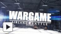 Vid�o : Wargame : Airland Battle Launch Trailer