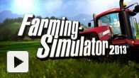 Vid�o : Farming Simulator 2013 : Trailer de lancement