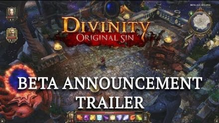 vidéo : Divinity : Original Sin - Beta Announcement Trailer