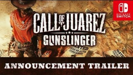 Vidéo : Call of Juarez: Gunslinger Announcement Trailer - Nintendo Switch