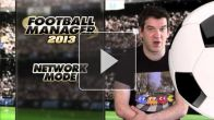 Football Manager 2013 : Multijoueurs