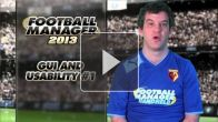 vid�o : Football Manager 2013 : Interface 01