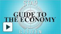 vid�o : Star Citizen - Economy Trailer