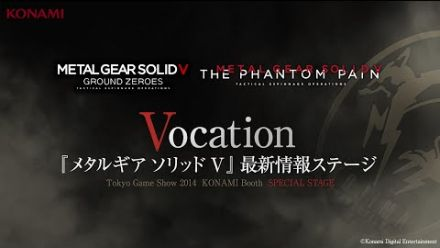 vidéo : METAL GEAR SOLID V : THE PHANTOM PAIN Special Stage - Vocation