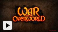Vid�o : War for the Overworld bande-annonce