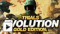Vid�o : Trials Evolution Gold Edition (PC) : le trailer de lancement