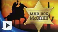 Vid�o : Mad Dog McCree - PSN Trailer