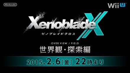 vidéo : REPLAY. Xenoblade Chronicles X