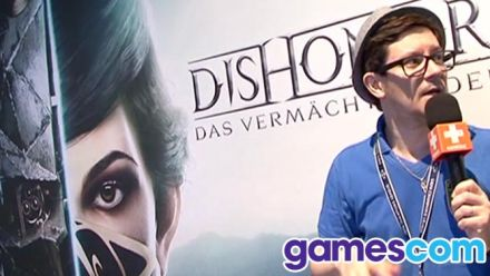 Gamescom : Impressions Dishonored 2 Gamescom 2016